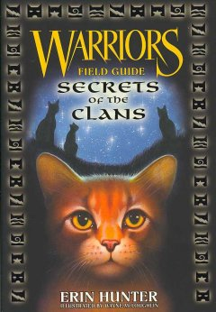 Warriors field guide : secrets of the clans cover image