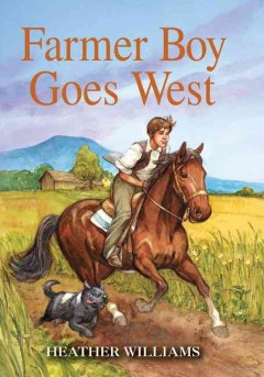 Farmer boy goes west cover image