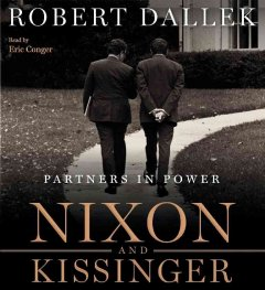 Nixon and Kissinger partners in power cover image