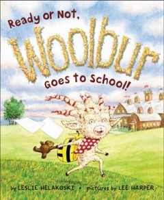 Ready or not, Woolbur goes to school cover image