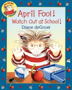 April Fool! watch out at school! cover image