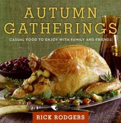 Autumn gatherings : casual food to enjoy with family and friends cover image