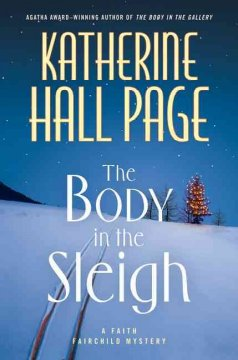 The body in the sleigh : a Faith Fairchild mystery cover image