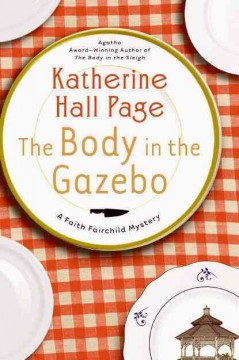 The body in the gazebo a Faith Fairchild mystery cover image