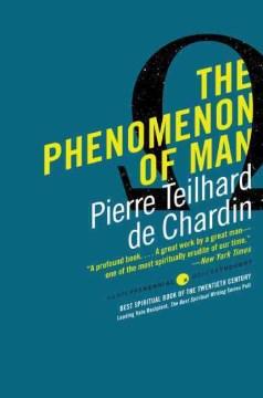 The phenomenon of man cover image