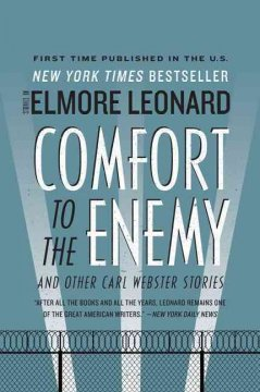 Comfort to the enemy, and other Carl Webster stories cover image