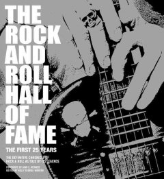 The Rock & Roll Hall of Fame : the first 25 years cover image