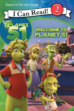 Planet 51. Welcome to Planet 51 cover image