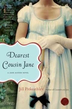 Dearest cousin Jane : a Jane Austen novel cover image