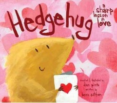 Hedgehug : a sharp lesson in love cover image