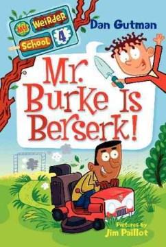 Mr. Burke is berserk! / #4 cover image