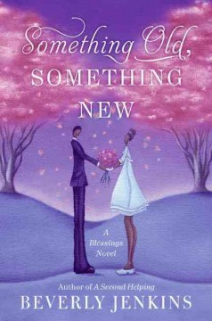 Something old, something new : a blessings novel cover image