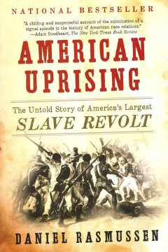 American uprising : the untold story of America's largest slave revolt cover image