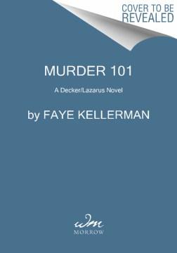 Murder 101 : a Decker/Lazarus novel cover image