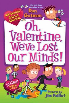 Oh, Valentine, we've lost our minds! cover image