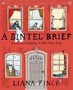 A Bintel Brief : Love and Longing in Old New York cover image
