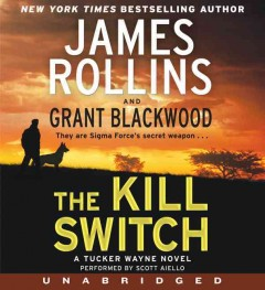 The kill switch [a Tucker Wayne novel] cover image