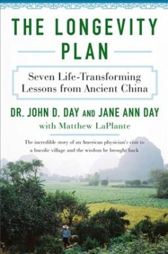The longevity plan : seven life-transforming lessons from ancient China cover image