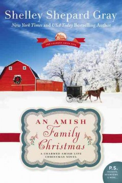 An Amish family Christmas : a charmed Amish life Christmas novel cover image