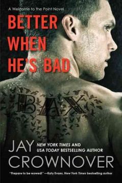 Better when he's bad : a welcome to The Point novel cover image