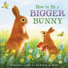 How to be a bigger bunny cover image