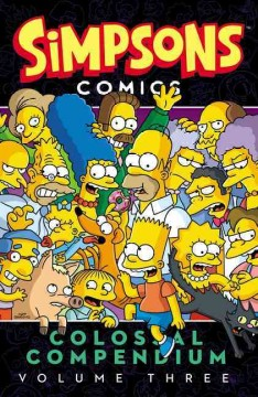 Simpsons comics colossal compendium. Volume three cover image