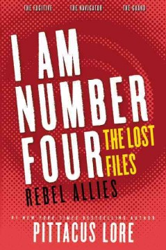 I am number four : the lost files : rebel allies cover image