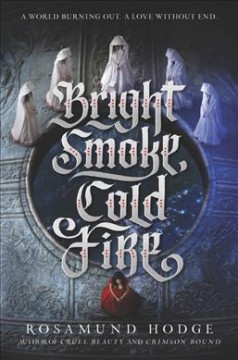 Bright smoke, cold fire cover image