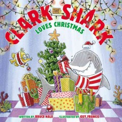 Clark the Shark loves Christmas cover image