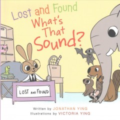 Lost and found what's that sound? cover image