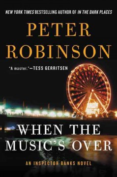 When the music's over : an Inspector Banks novel cover image