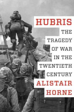 Hubris : the tragedy of war in the twentieth century cover image