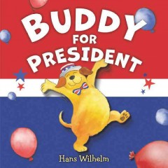 Buddy for president cover image