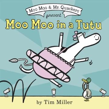 Moo moo in a tutu cover image