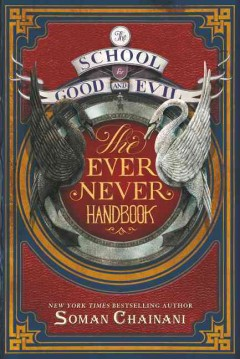 The School for Good and Evil : the ever never handbook cover image