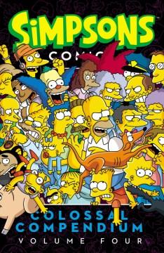Simpsons comics colossal compendium. Volume four cover image