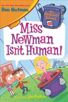 Miss Newman isn't human! cover image