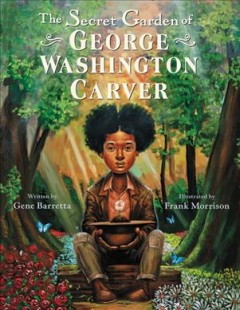 The secret garden of George Washington Carver cover image