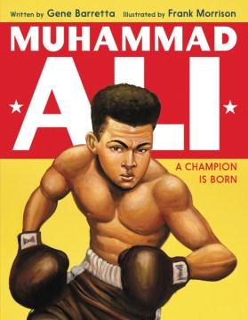Muhammad Ali : a champion is born cover image