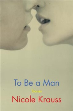 To be a man : stories cover image