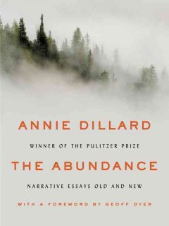 The abundance : narrative essays old and new cover image