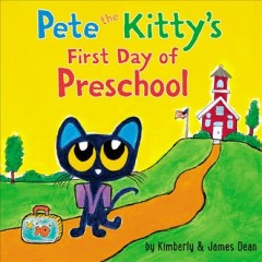 Pete the Kitty's first day of preschool cover image