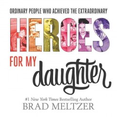 Heroes for my daughter cover image