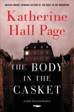 The body in the casket : a Faith Fairchild mystery cover image