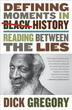 Defining moments in Black history : reading between the lies cover image