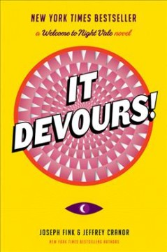 It devours! : a Welcome to Night Vale novel cover image
