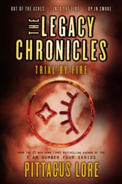The legacy chronicles : trial by fire cover image