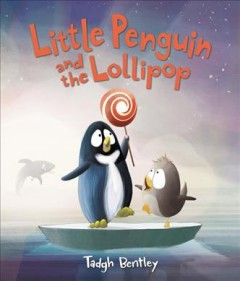 Little Penguin and the lollipop cover image