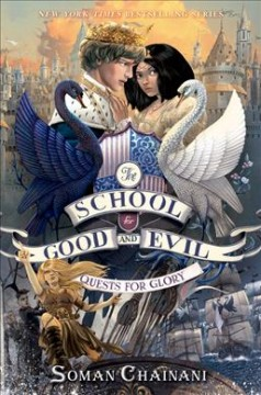 School for Good and Evil. 04 : Quests for glory cover image