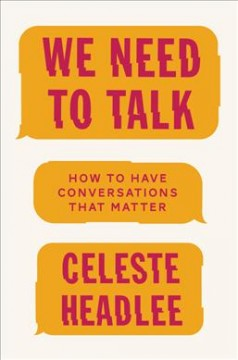 We need to talk : how to have conversations that matter cover image